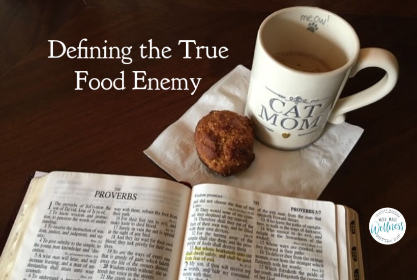 Let's define the real enemy when it comes to food and food related issues.