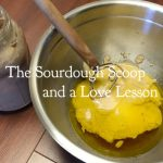 Tips for a successful sourdough and a lesson on love