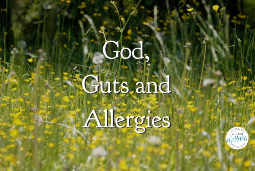 Allergies from two perspectives: guts and God