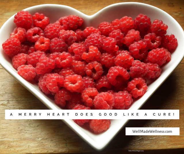 A merry heart does good like medicine