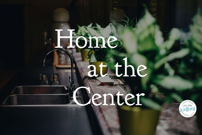 Home at the center: a ministry mindset for homemaking