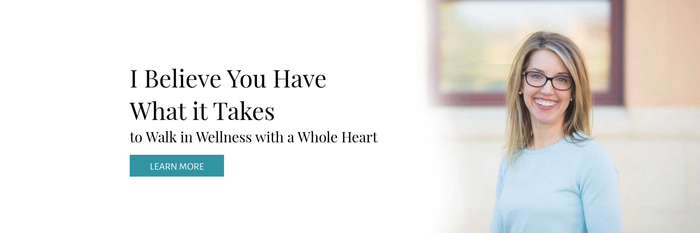 At Well Made Wellness, I believe you have what it takes to walk in wellness with a whole heart.