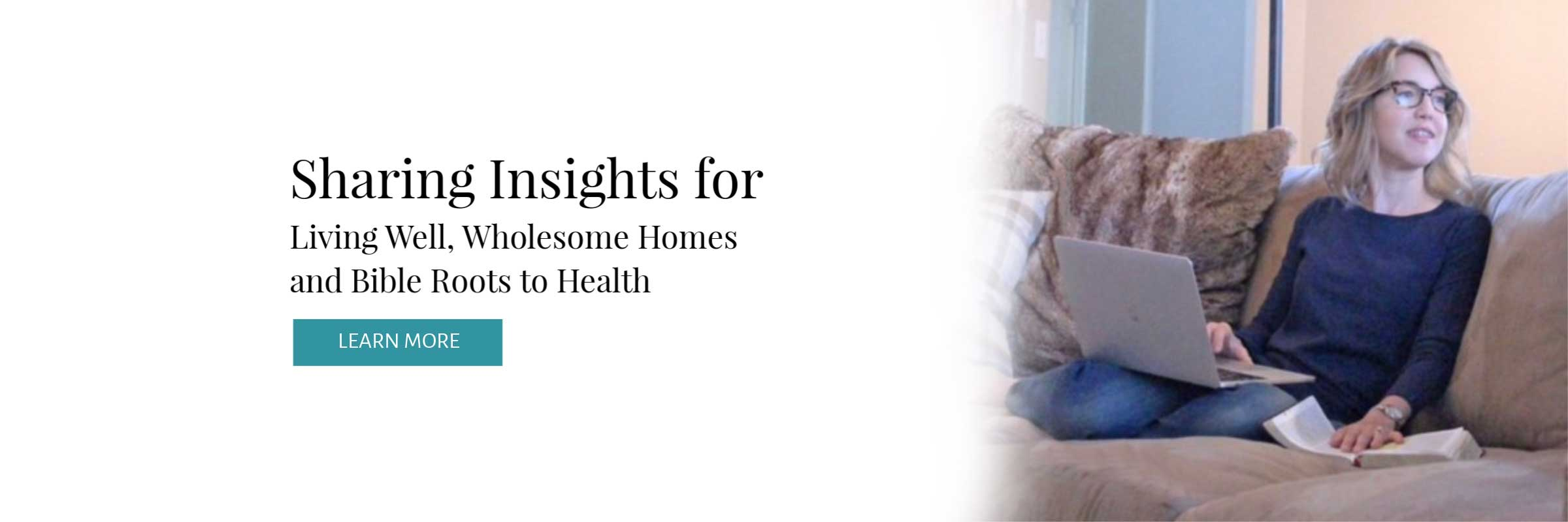 Well Made Wellness blog shares insights for living well, wholesome homes, and Bible roots to health.