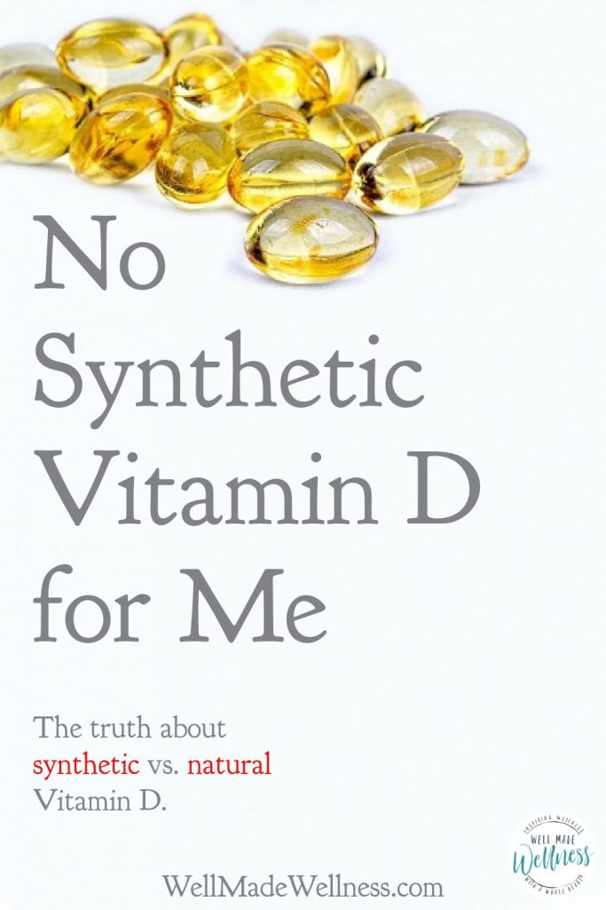 For obvious reasons, viral prevention is at the top of everyone's mind this year. Certain nutrients are making the rounds as virus fighters, the main one being Vitamin D. Doesn't it seem like everyone is recommending some form of Vitamin D these days? Read more for the truth about synthetic versus natural Vitamin D. #vitaminD #minerals #vitamins #wellness #WellMadeWellness